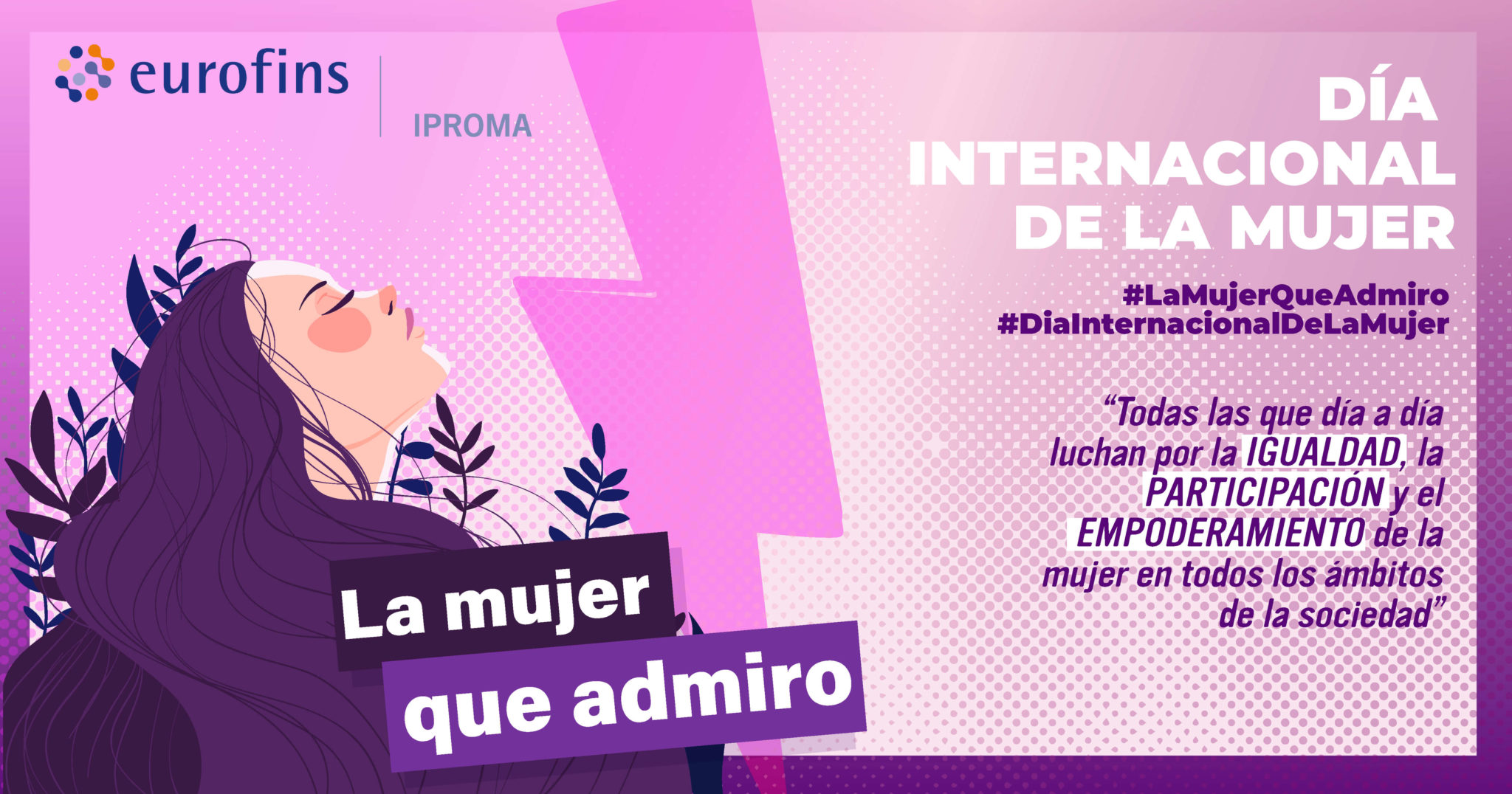https://www.iproma.com/es/eurofins-iproma-celebra-el-dia-internacional-de-la-mujer-con-su-campana-lamujerqueadmiro/